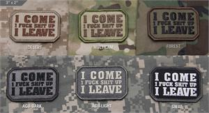 I Come I Leave Morale Patch